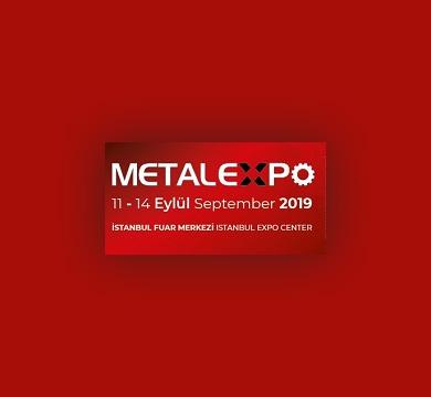 Metal Expo Fuarına Katılacağız 11-14 Eylül 2019